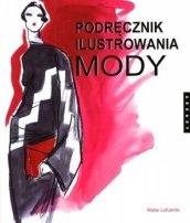 Podrecznik-ilustrowania-mody_Maite-Lafuente,images_big,21,978-83-213-4616-8