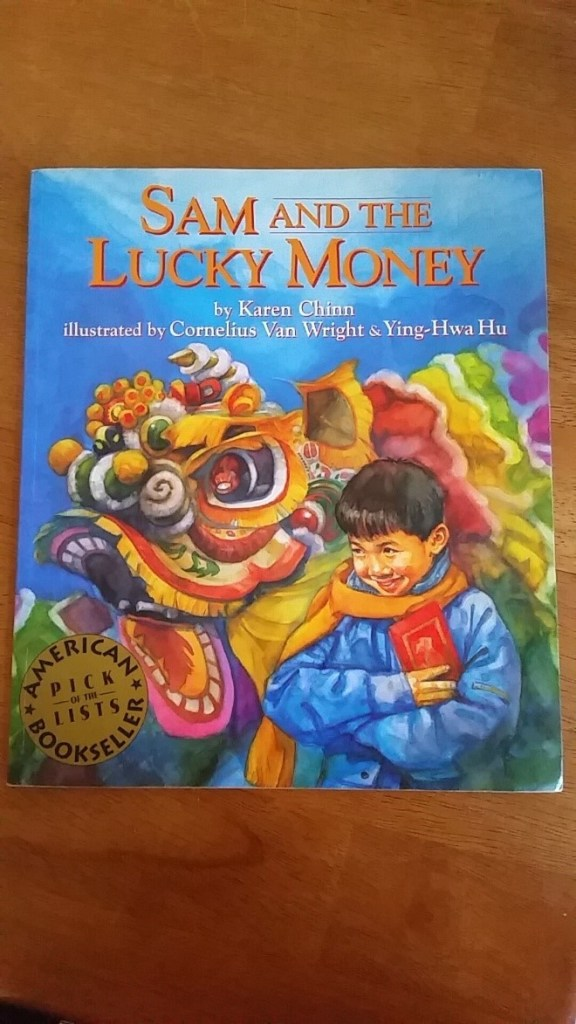 Sam and the Lucky Money by Karin Chinn. (Photo/Steph Koo).