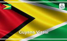 Guyana Vize Başvuru Şartları