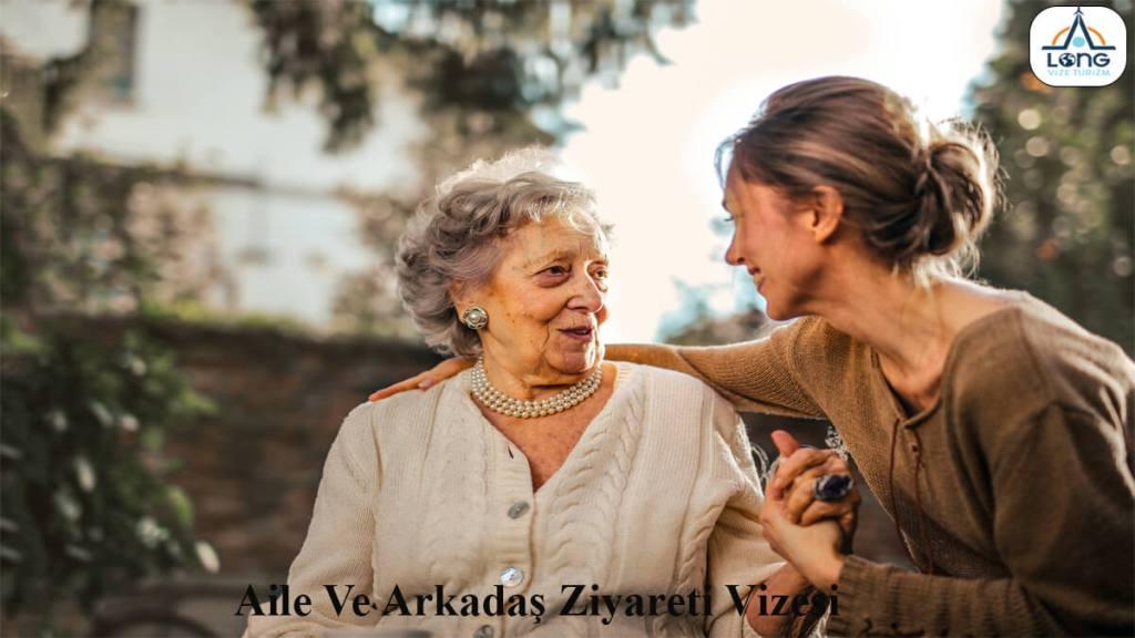 Vizesi Aile Ve Arkadaş Ziyareti
