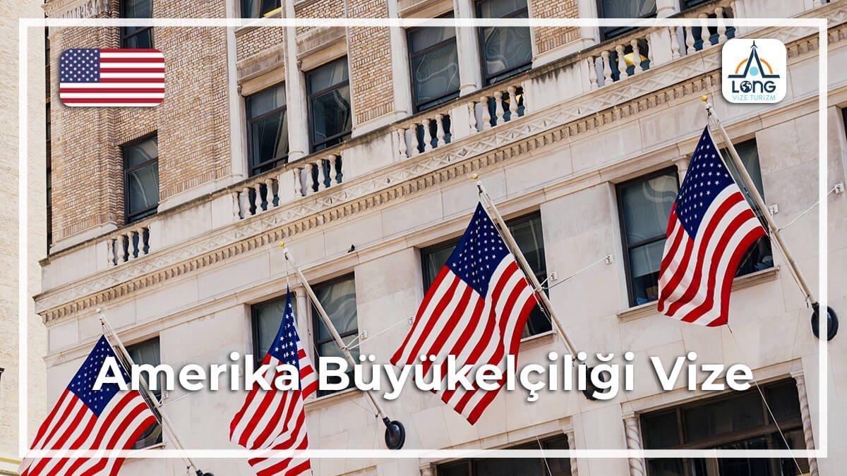 Büyükelçiliği Vize Amerika
