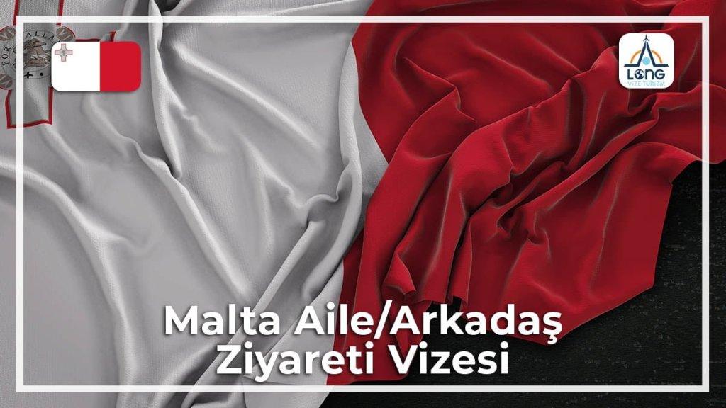 Aile Arkadaş Ziyareti Vizesi Malta