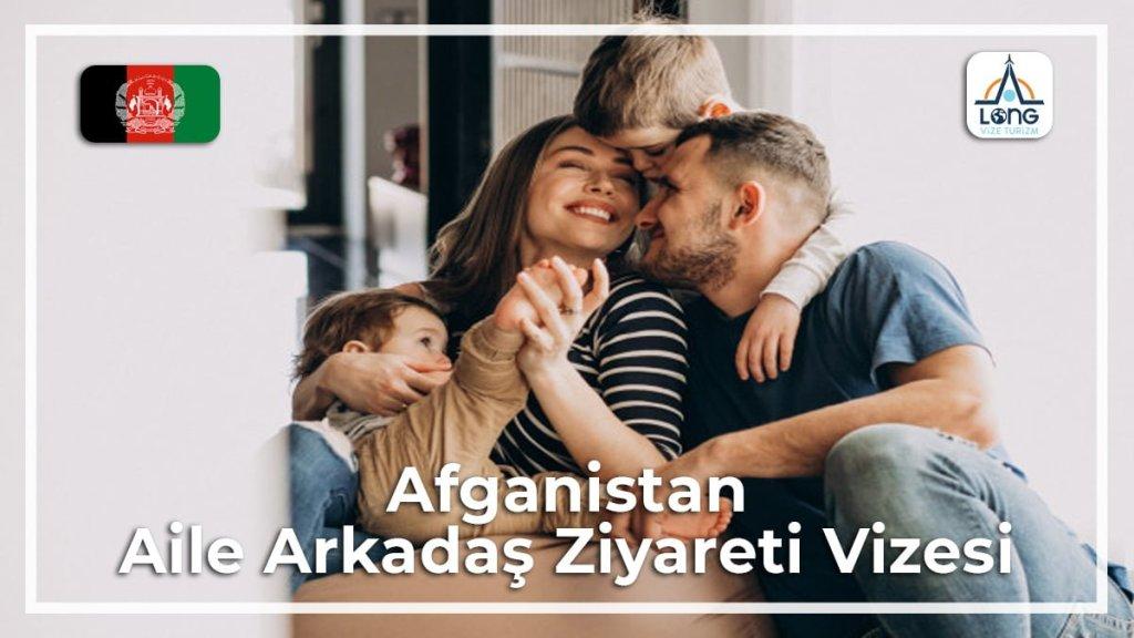 Aile Arkadaş Ziyareti Vizesi Afganistan