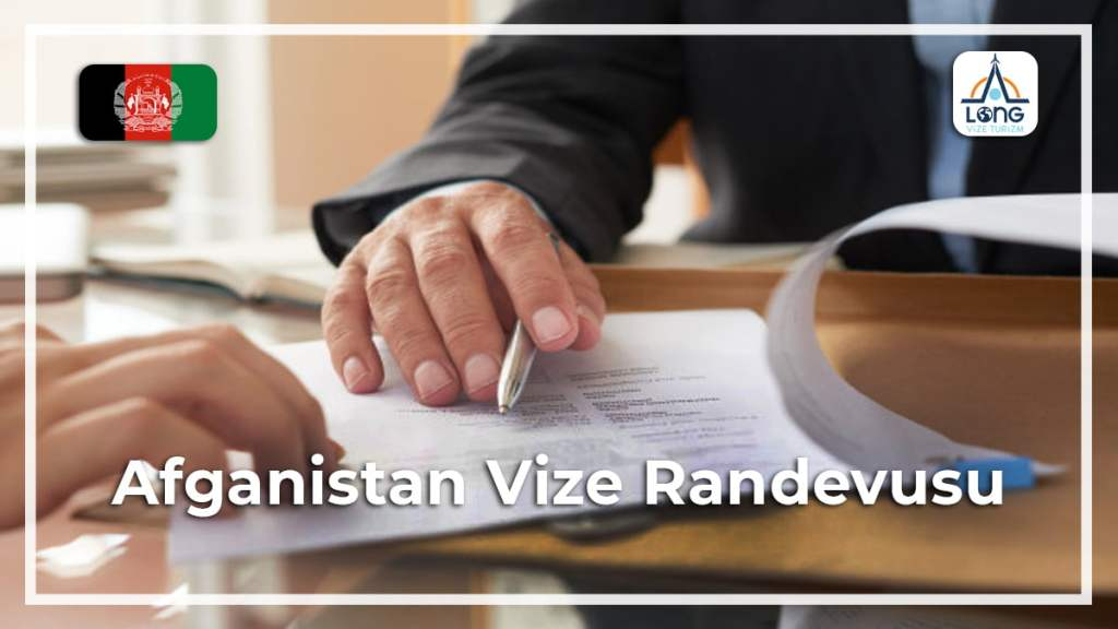 Vize Randevusu Afganistan