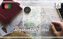 Afganistan Vize Başvuru Şartları