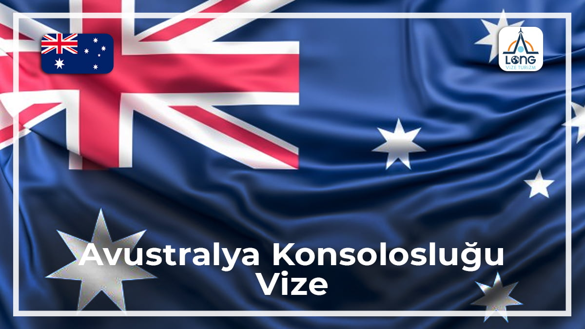Konsolosluğu Vize Avustralya