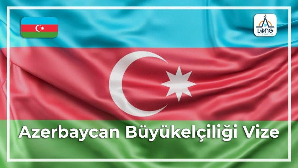 Vize Büyükelçiliği Azerbaycan