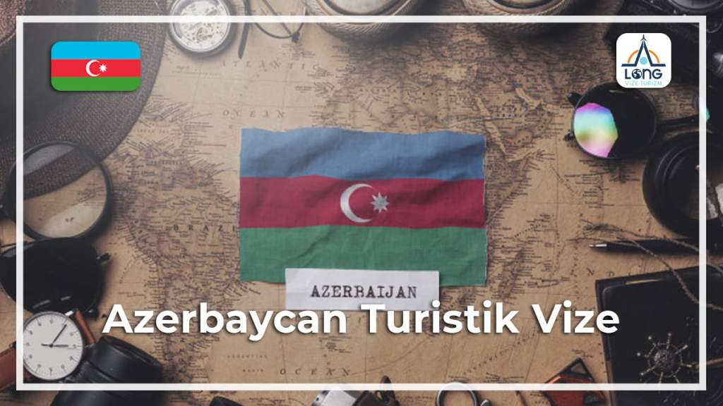 Vize Turistik Azerbaycan