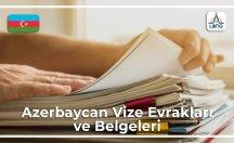 Azerbaycan Vizesi İçin Gerekli Belgeler Ve Evraklar