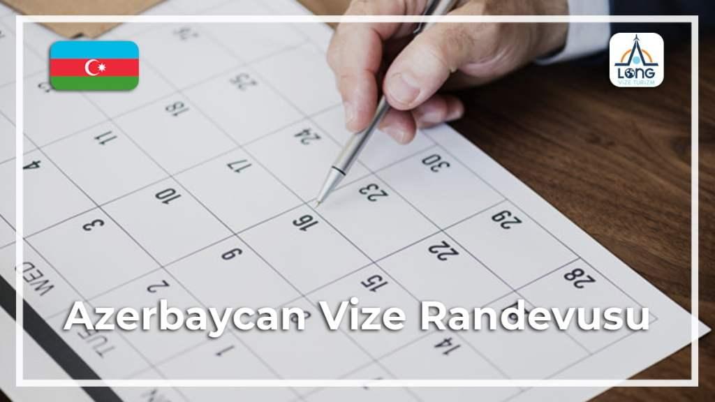 Vize Randevusu Azerbaycan