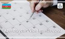 Azerbaycan Vize Randevusu