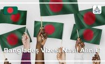 Bangladeş Vizesi Hakkında Genel Bilgi