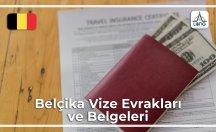 Belçika Vizesi İçin Gerekli Belgeler Ve Evraklar