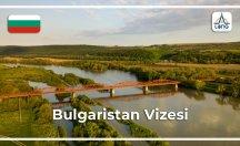 Bulgaristan Vize Başvuru Şartları