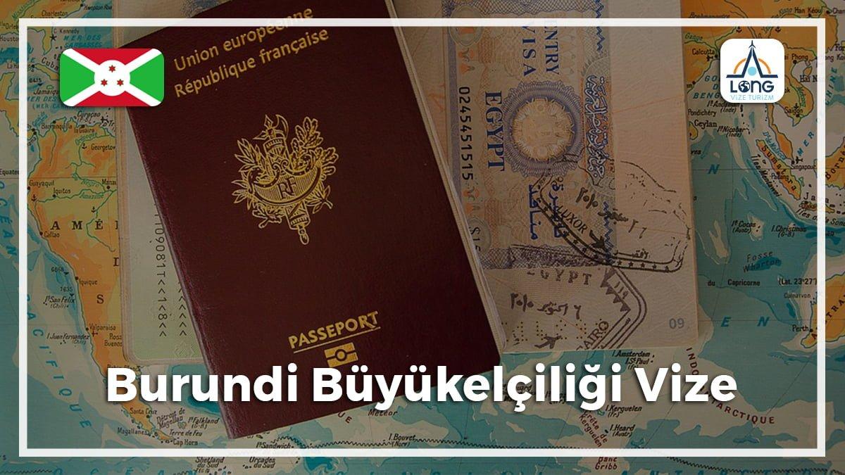Vize Büyükelçiliği Burundi