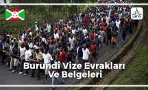 Burundi Vizesi İçin Gerekli Belgeler Ve Evraklar