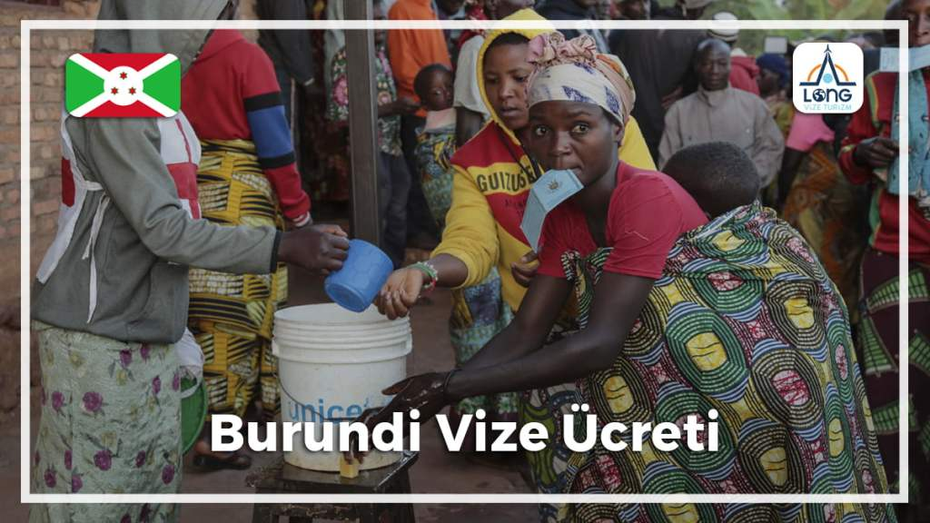 Vize Ücreti Burundi