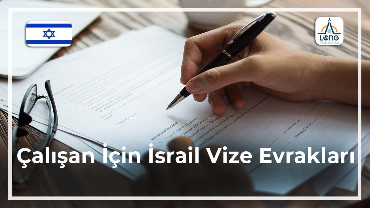 İsrail Vize Evrakları Çalışan İçin