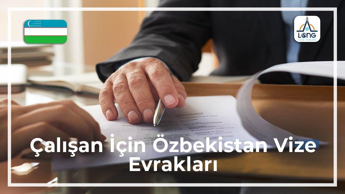 Özbekistan Vize Evrakları Çalışan İçin