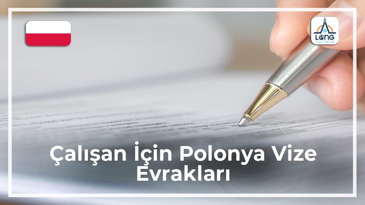 Polonya Vize Evrakları Çalışan İçin