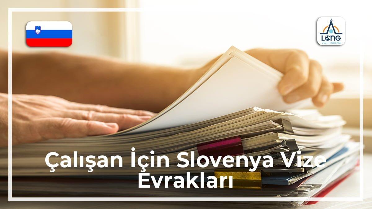 Slovenya Vize Evrakları Çalışan İçin
