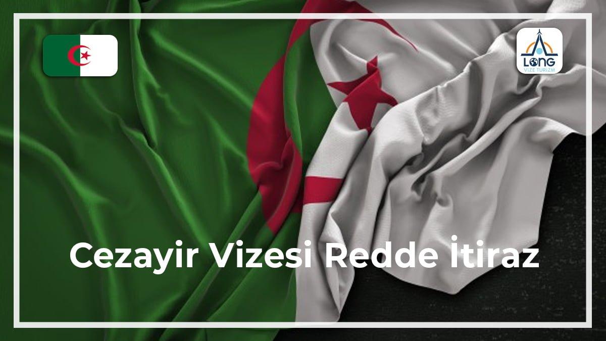 Vizesi Redde İtiraz Cezayir