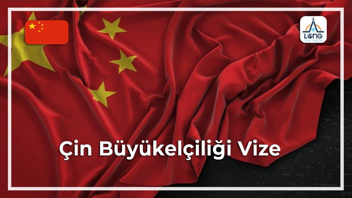 Büyükelçiliği Vize Çin