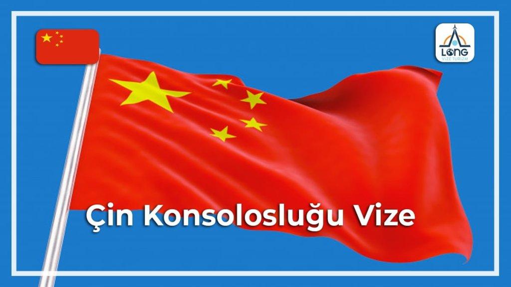 Konsolosluğu Vize Çin