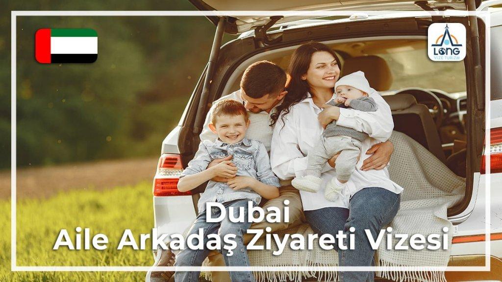 Aile Arkadaş Ziyareti Vizesi Dubai