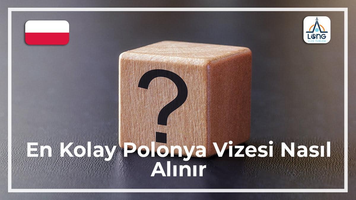 Polonya Vizesi Nasıl Alınır En Kolay