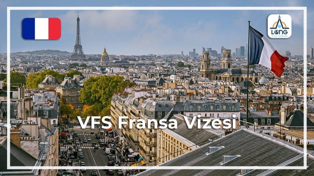 Fransa Vizesi Vfs