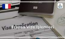 Fransa Vize Şartları