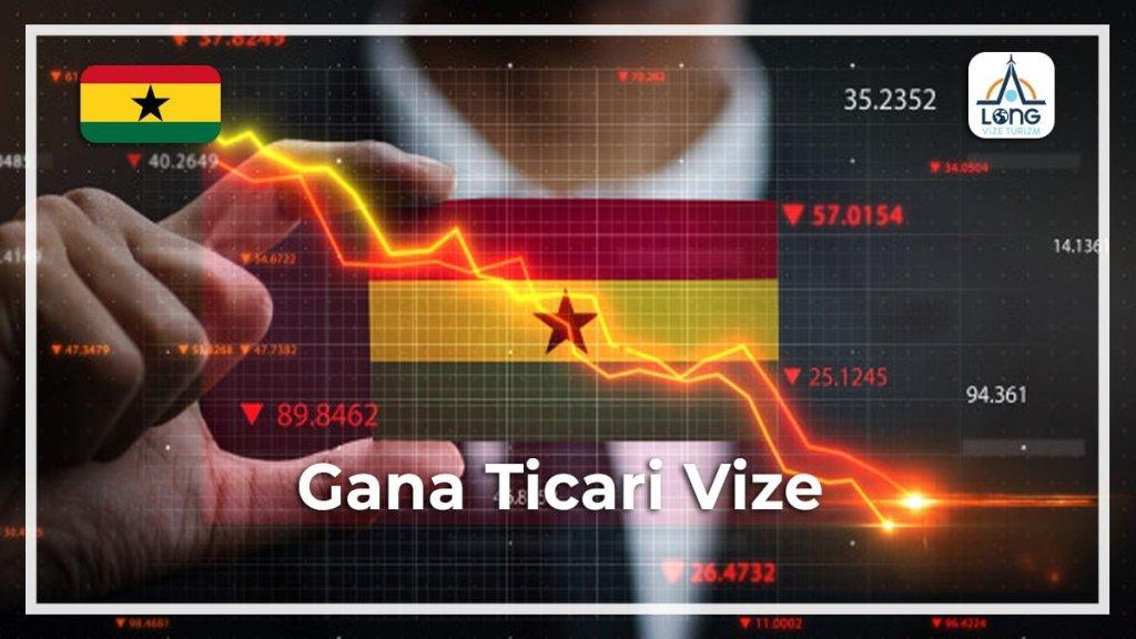 Ticari Vize Gana