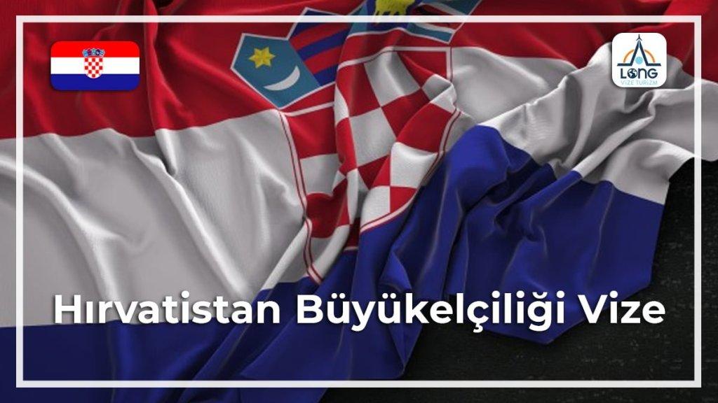 Büyükelçiliği Vize Hırvatistan