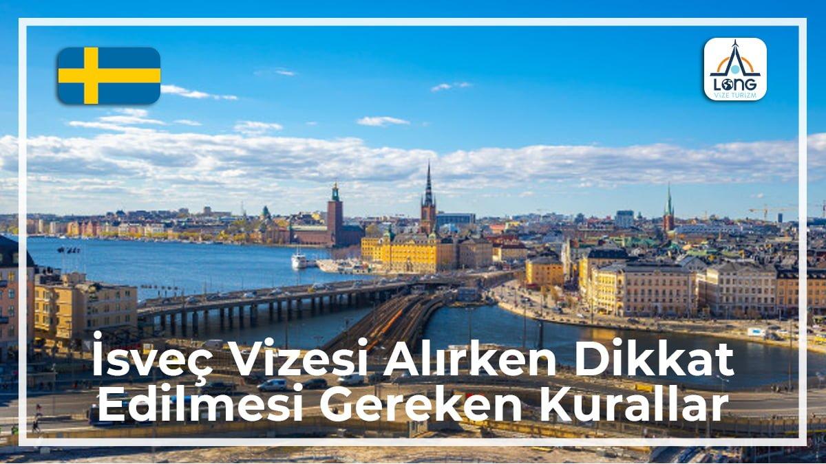 Vizesi Alırken Dikkat Edilmesi Gereken Kurallar İsveç