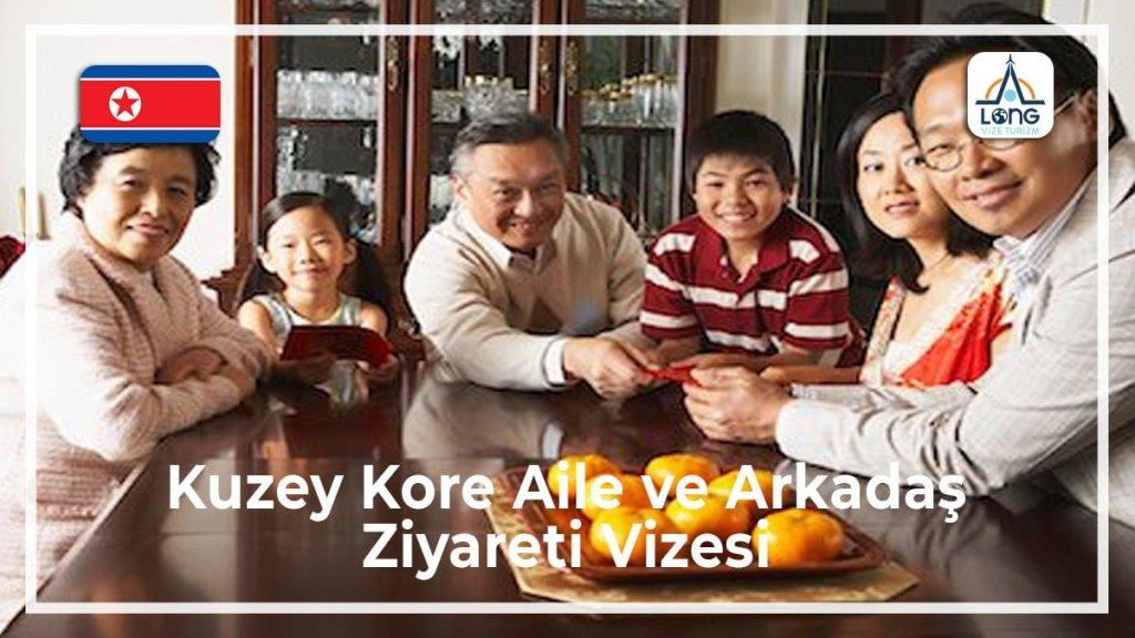 Aile ve Arkadaş Ziyareti Vizesi Kuzey Kore