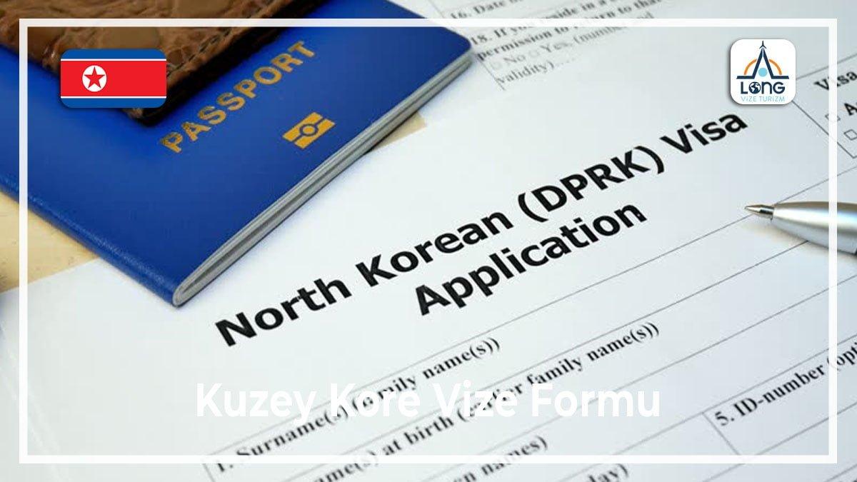 Vize Formu Kuzey Kore
