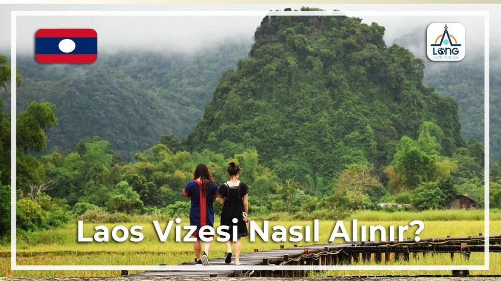 Nasıl Alınır Vizesi Laos