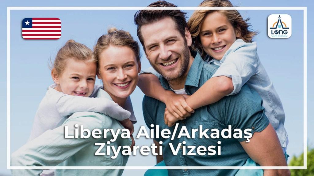 Aile Arkadaş Ziyareti Vizesi Liberya
