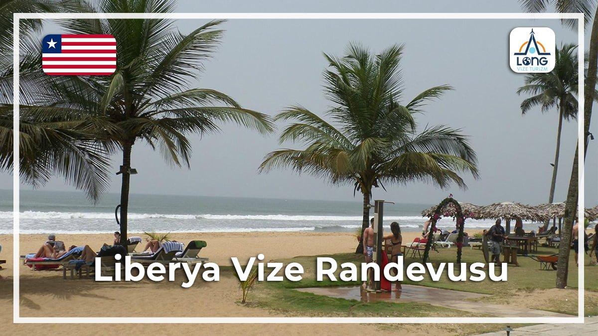 Vize Randevusu Liberya