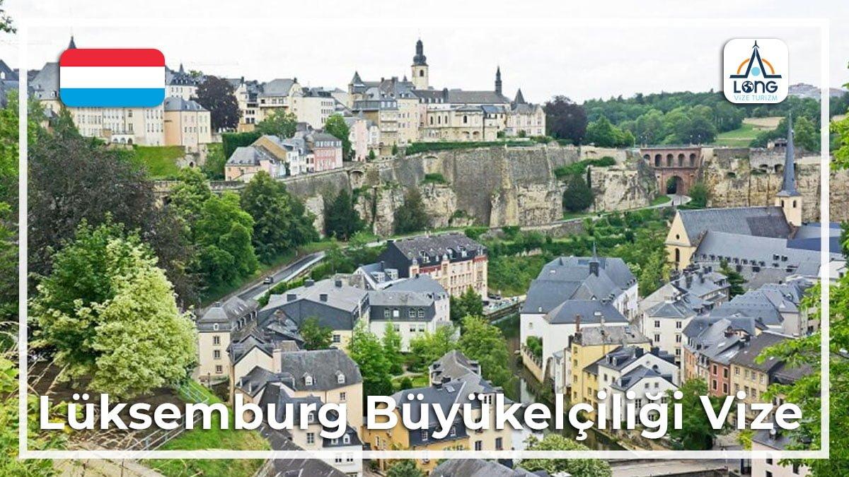 Büyükelçilği Vize Lüksemburg