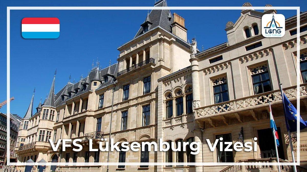 Lüksemburg Vizesi Vfs