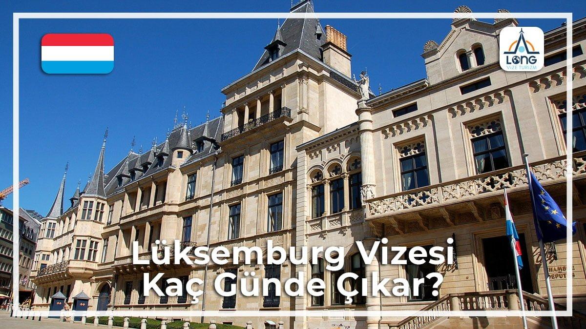 Vizesi Kaç Günde Çıkar Lüksemburg