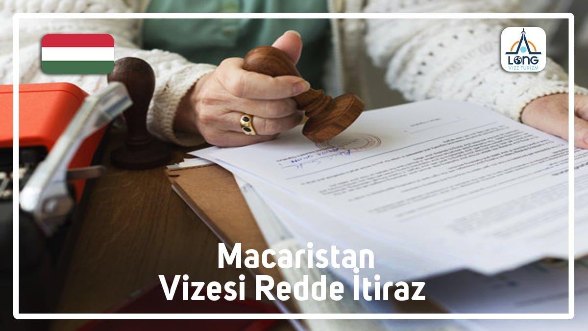 Redde İtiraz Macaristan Vizesi