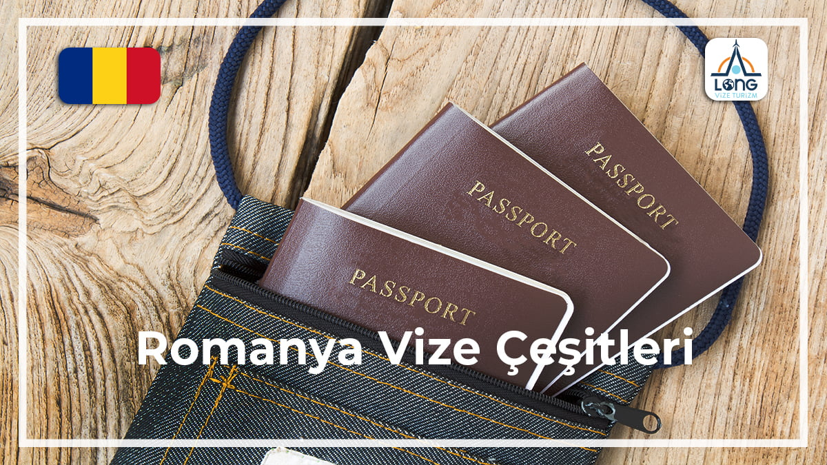 Vize Çeşitleri Romanya
