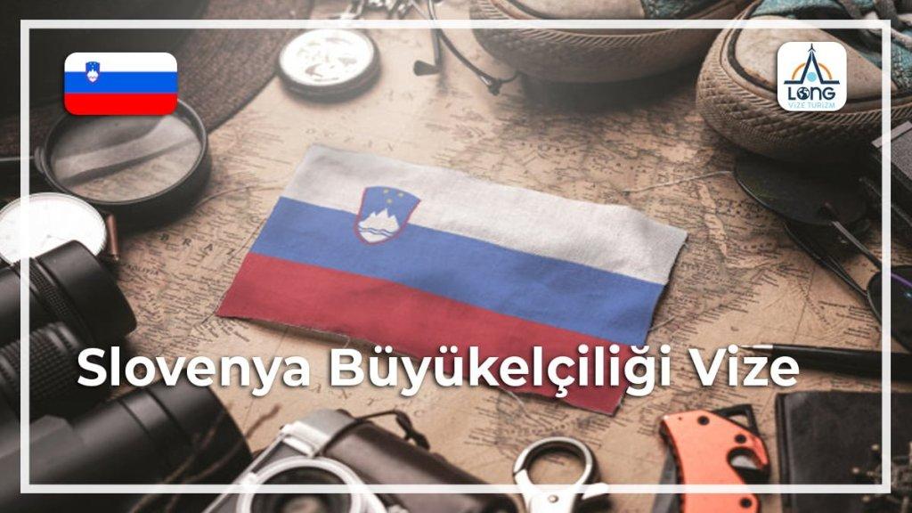 Büyükelçiliği Vize Slovenya