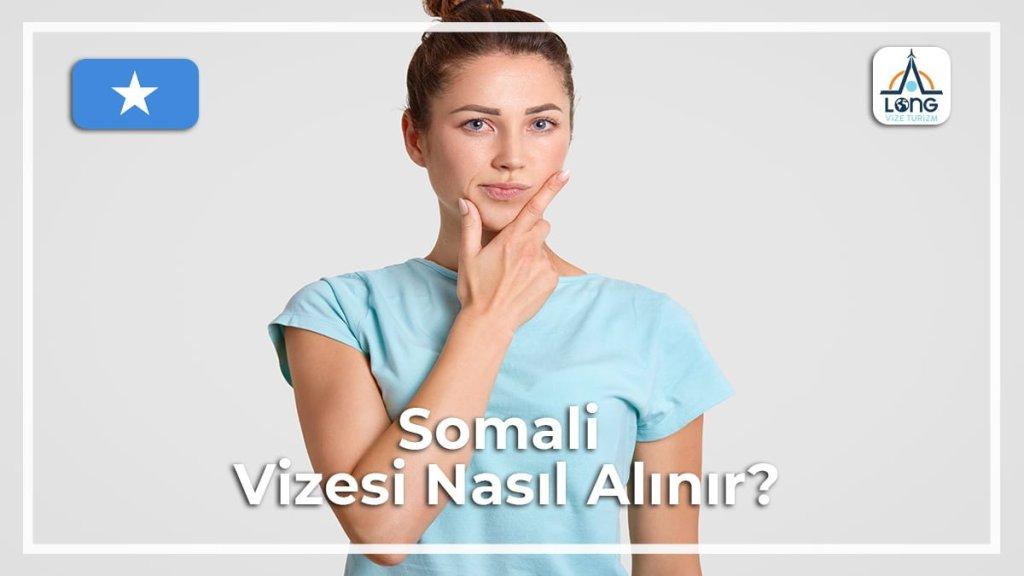 Vizesi Nasıl Alınır Somali