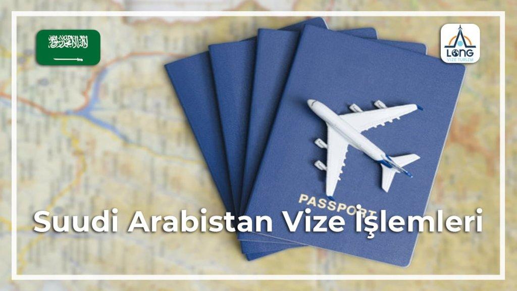 İşlemleri Vize Suudi Arabistan