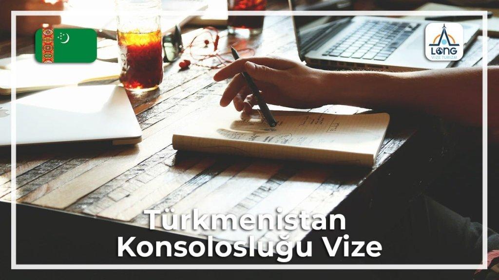 Konsolosluğu Vize Türkmenistan