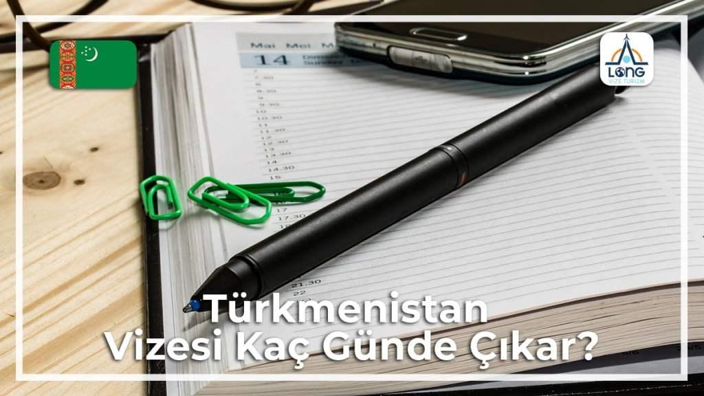Vizesi Kaç Günde Çıkar Türkmenistan